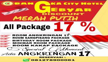 Ada Angkringan 17 dan Diskon Merah Putih 17 % di Bangka City Hotel Pangkal Pinang